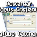 DESCARGAR VIDEOS CRISTIANOS – PROGRAMA GRATIS