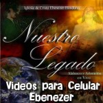 DESCARGAR VIDEOS PARA CELULAR DE EBENEZER