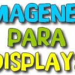 PAQUETE DE IMAGENES PARA DISPLAYS
