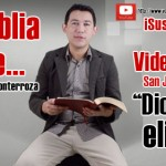 Video: La Biblia dice... San Juan 15:16