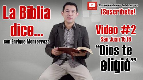 Video-2-Dios-te-eligio
