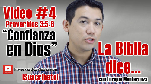 Video-4-confianza-en-Dios-Enrique-Monterroza