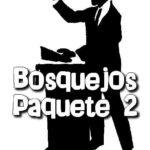 DESCARGAR BOSQUEJOS O ENSEÑANZAS – PARTE II