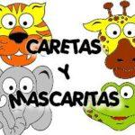CARETAS Y MASCARAS INFANTILES