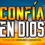 Video: Confía en Dios