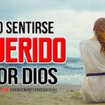No sentirse querido por Dios