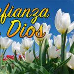 Ten confianza en Dios