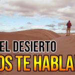 Dios te hablará en el desierto