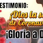 Dios la sanó de Covid19 – Testimonio